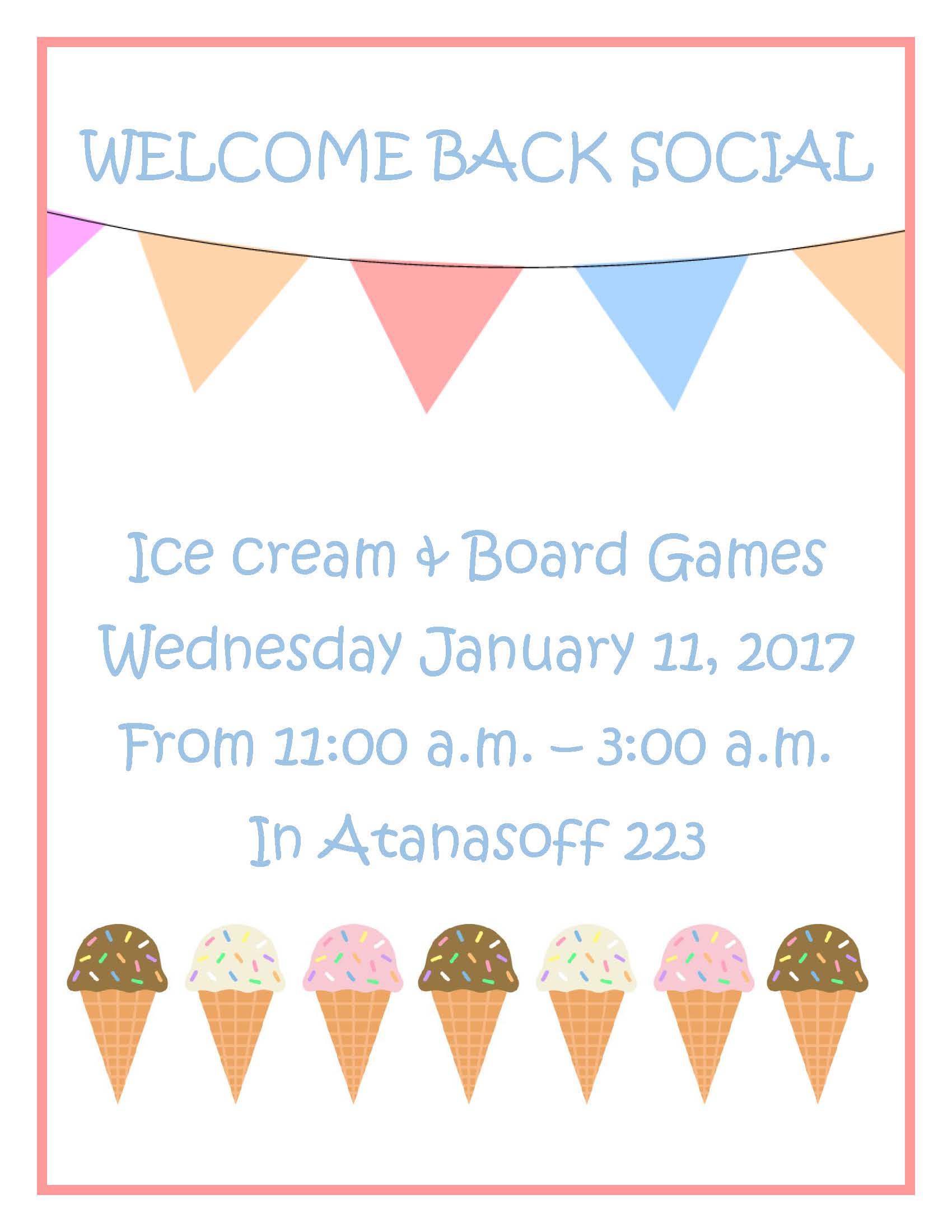 Ice cream and board games Wednesday, January 11, 2017 from 11:00am-3:00am