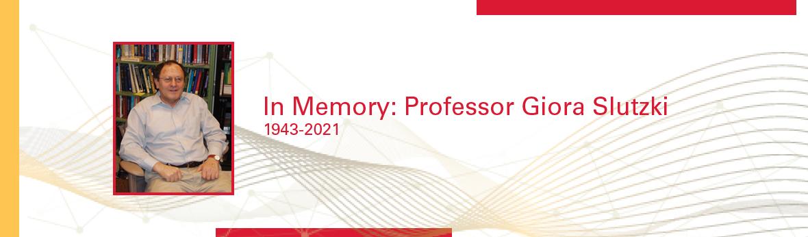 Professor Giora Slutzki 1943-2021
