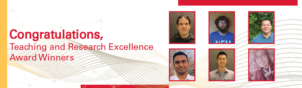 Congratulations, Teaching and Research Excellence Award Winners